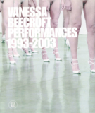 AA.VV. - Vanessa Beecroft Performance 1993-2003